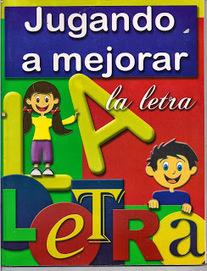 Compartiendo materiales para Primaria: LIBRO: Jugando a mejorar la letra (En PDF) | Aprender y educar | Scoop.it