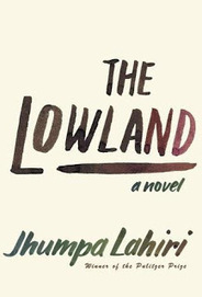 Mrs.Q: Book Addict: Review: The Lowland by Jhumpa Lahiri   Arts & Entertainment   Scoop.it