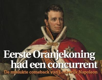 Koning Willem I van Oranje had een concurrent - IsGeschiedenis IsGeschiedenis | Bob Bulder | Scoop.it