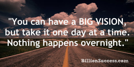 """Big Things Have Small Beginnings"" 