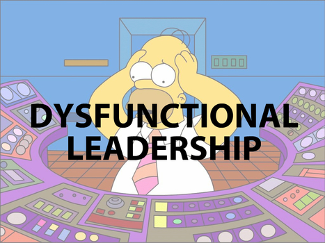 Why Your Organization Suffers From Leadership Dysfunction   Mediocre Me   Scoop.it