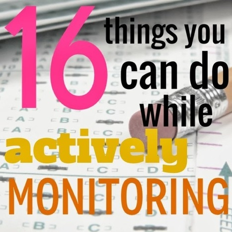 Love, Teach: 16 Things You Can Do While Actively Monitoring during Standardized Testing (or the next time you're crazy bored) | Books | Scoop.it