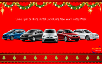 Some Tips For Hiring Rental Cars During New Year Holiday Week | Express Car Rentals | Scoop.it