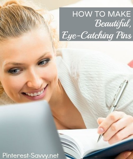 How to Make Eye-Catching Pins | Pinterest | Scoop.it