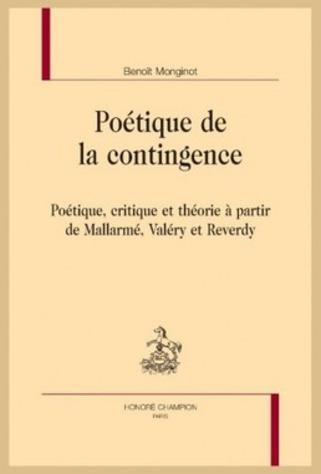 [parution] Benoît Monginot, Poétique de la contingence | Poezibao | Scoop.it