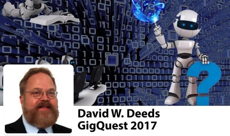 GigQuest '17 | David W. Deeds, Ph.D. | 3D Virtual-Real Worlds: Ed Tech | Scoop.it