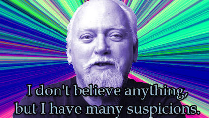 A Critical Look at Robert Anton Wilson - disinformation | Futurology, Singularitarianism,Transhumanism and Technogaianism | Scoop.it