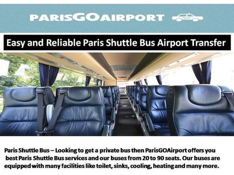 Easy and Reliable Paris Shuttle Bus Airport Transfer | Parisgoairport.com | Scoop.it