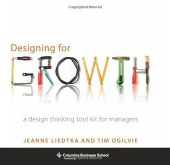 Download now:  Designing for Growth – A Toolkit for Managers