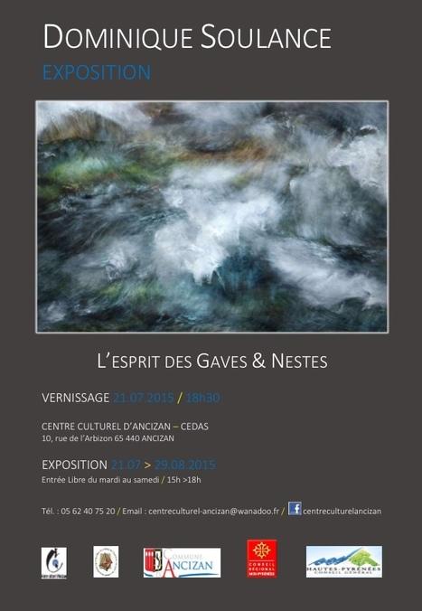 L'esprit des Gaves et Nestes au Centre Culturel d'Ancizan du 21 juillet au 29 août 2015   Vallée d'Aure - Pyrénées   Scoop.it