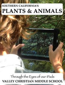 Southern California's Plants & Animals | Teach With iPads | Scoop.it
