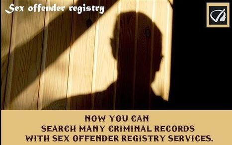 Instant Profiler: Now You Can Search Many Criminal Records With Sex Offender Registry Services. | Best people search, criminal and business records search services- InstantProfiler | Scoop.it