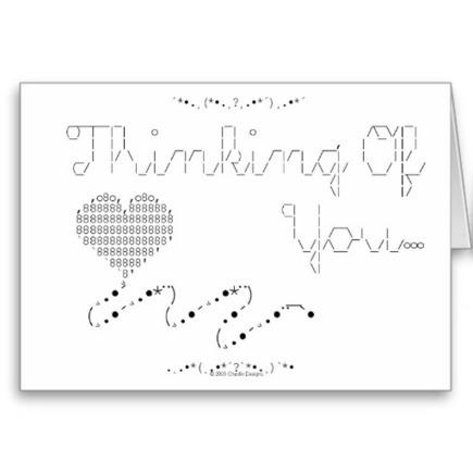 ASCII - Thinking Of You... Greeting Card at Zazzle.ca   ASCII Art   Scoop.it