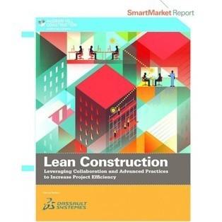 Lean Construction SmartMarket Report (2013) | Building Materials Marketing | Scoop.it