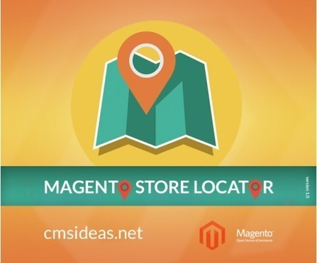 Magento Store Locator with Google Maps by Cmsideas | Magento Extensions and Magento Themes | Scoop.it