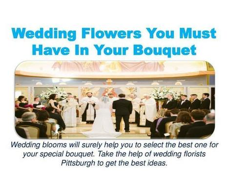 Wedding Flowers You Must Have In Your Bouquet | Entertainment & Sports | Scoop.it