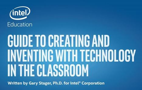 Comprehensive Guide to Making in the Classroom | E-Learning and Online Teaching | Scoop.it