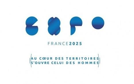 Les grandes lignes de la candidature française à l'Exposition universelle de 2025 dévoilées - Événement | Newslettter | Scoop.it