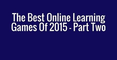 The Best Online Learning Games Of 2015 – Part Two | EdTechnology | Scoop.it