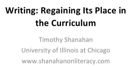 Tim Shanahan: Writing is Regaining Its Place in the Curriculum | Scriveners' Trappings | Scoop.it
