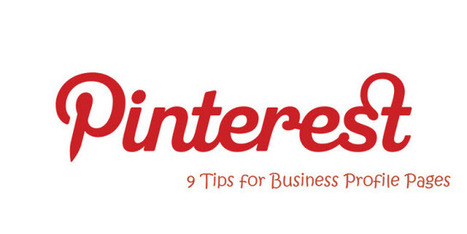 9 Pinterest Tips for Business Profile Pages | Pinterest | Scoop.it