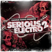Serious Electro 2 Loops and Samples Pack by Famous Audio | Budhaa | Scoop.it