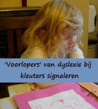 'Voorlopers' van dyslexie bij kleuters signaleren | Klas van juf Linda | Lezen op de basisschool | Scoop.it