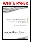 Enterprise Content Management and Enterprise Forms Management for the Hospital, Free Perceptive Software, Inc. White Paper | Enterprise Content Management | Scoop.it