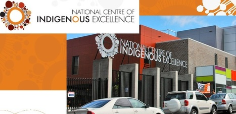National Centre of Indigenous Excellence - Redfern | Rural and City Communities | Scoop.it
