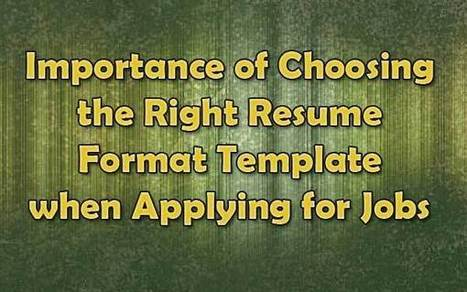 The Right Resume Format Template Option When Applying for Jobs | Free Printable Template to Download | Scoop.it