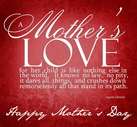 #BB4SP: Happy Mother's Day !!! A time for warm thoughts and fond memories !!! | Sarah Palin | Scoop.it
