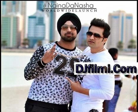 Punjabi Video : Naina Da Nasha - Deep Money Feat. Falak Shabir ~ MP3 Song | DJFILMI.COM | Scoop.it