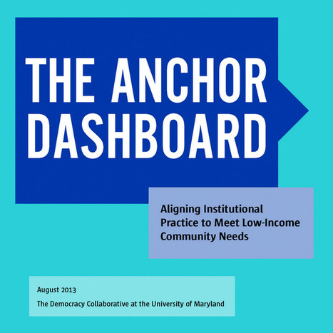 Linking Anchor Institutions to Outcomes for Families, Children, and Communities | Economy for the Common Good | Scoop.it