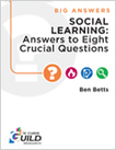The eLearning Guild : Social Learning: Answers to Eight Crucial Questions : Research Library | Aprendiendo a Distancia | Scoop.it