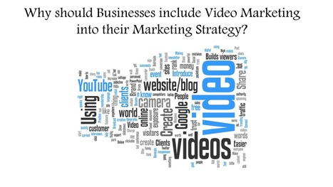 Why should businesses include Video Marketing into their Marketing Strategy? | software | Scoop.it