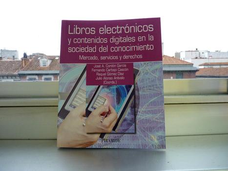 Libros electrónicos y contenidos digitales en la sociedad del conocimiento: mercado, servicios y derechos   Anatomía de la edición   Libro electronico   Scoop.it