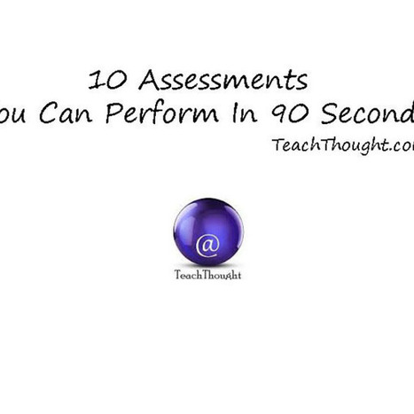 10 Assessments You Can Perform In 90 Seconds | Leadership and Professional Development | Scoop.it