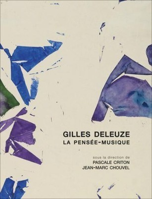 La pensée de Gilles Deleuze : Entre philosophie et musique | Musique et littérature | Scoop.it