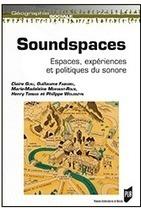 Soundspaces : Espaces, expériences et politiques du sonore | le Cresson veille et recherche… | DESARTSONNANTS - CRÉATION SONORE ET ENVIRONNEMENT - ENVIRONMENTAL SOUND ART - PAYSAGES ET ECOLOGIE SONORE | Scoop.it