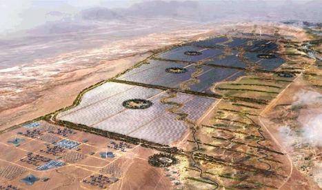 Le Maroc construit à Ouarzazate le plus grand parc d'énergie solaire du monde | Gestion des services aux usagers | Scoop.it