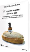 EL VENENO NUESTRO DE CADA DIA - DE LA CAMPANA - EDITORIAL - LA PLATA | Natura educa | Scoop.it