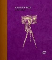 Book: Afghan Box Camera by Lukas Birk and Sean Foley | L'actualité de l'argentique | Scoop.it