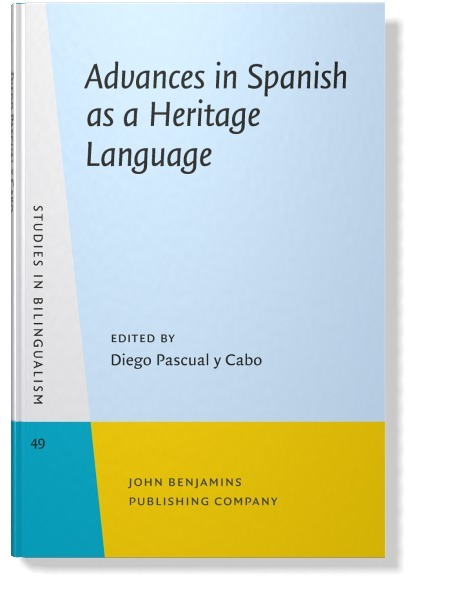 Advances in Spanish as a Heritage Language | Todoele - Enseñanza y aprendizaje del español | Scoop.it