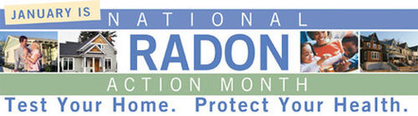 January is National Radon Action Month | Real Estate Plus+ Daily News | Scoop.it