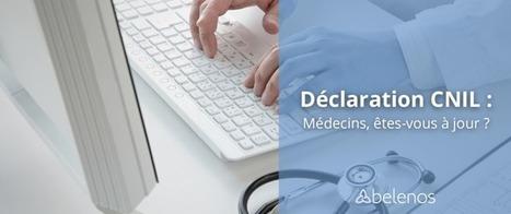 Déclaration CNIL: médecins, êtes-vous à jour? | social media | Scoop.it