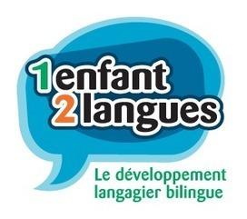 Bilinguisme précoce - Le bilinguisme précoce re... | Bilinguisme précoce | Scoop.it