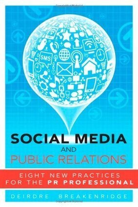 Social Media and Public Relations: Eight New Practices for the PR Professional | Digital PR News | Scoop.it