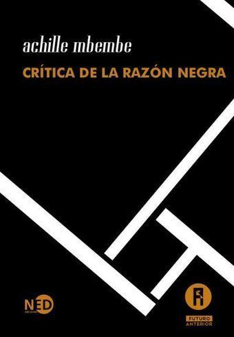 ✍ Crítica de la razón negra. Ensayo sobre el racismo contemporáneo [2013] | Anaquel de libros, blogs y videos | Scoop.it