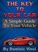 Smashwords – The Key To Your Car —a book by Dominic Vinci | books | Scoop.it