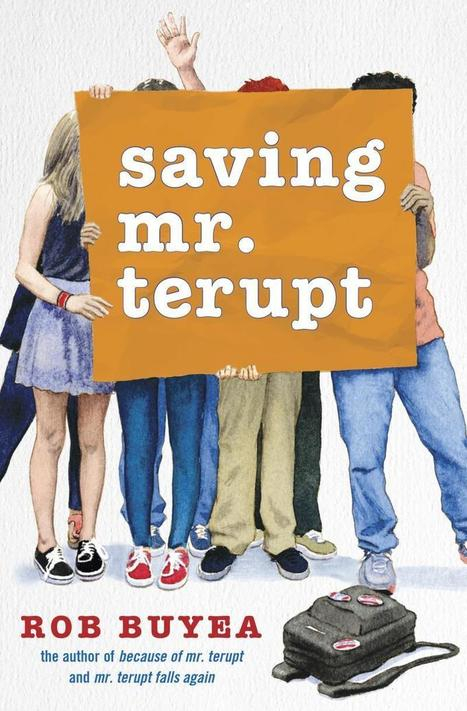 Saving Mr. Terupt by Rob Buyea | Fun Fiction Fridays | Scoop.it